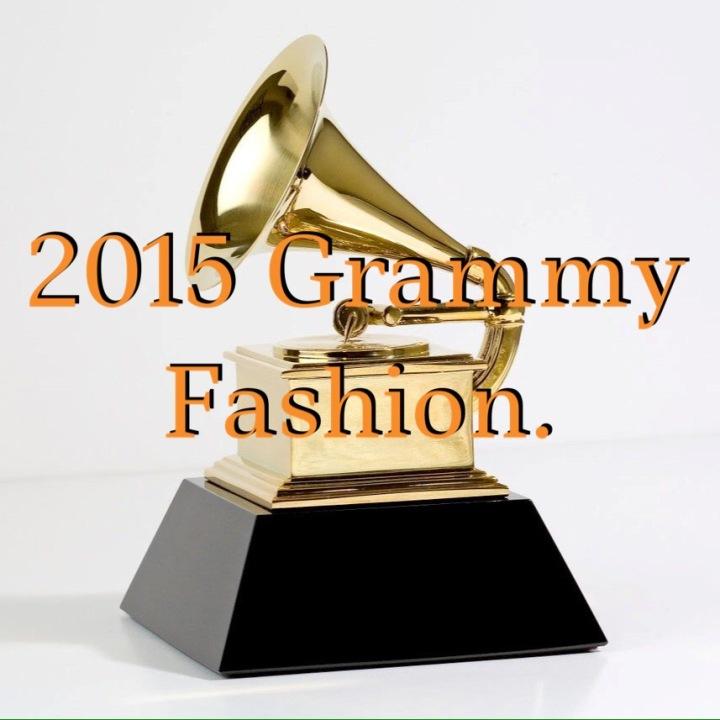 2015 Grammy Fashion.