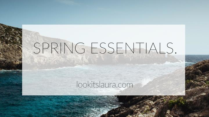 Spring Break Essentials.