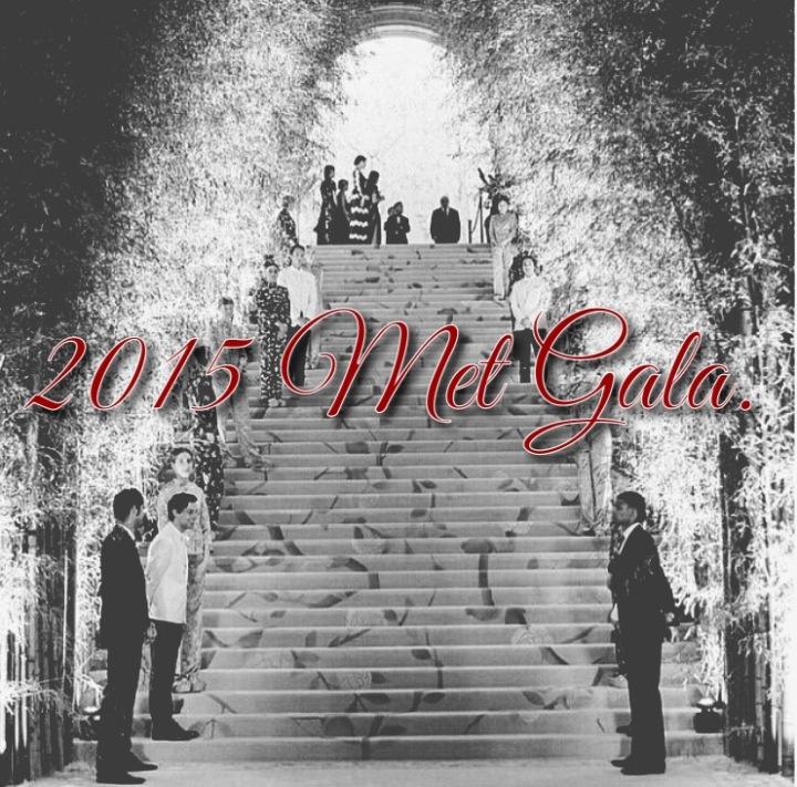 2015 Met Gala.