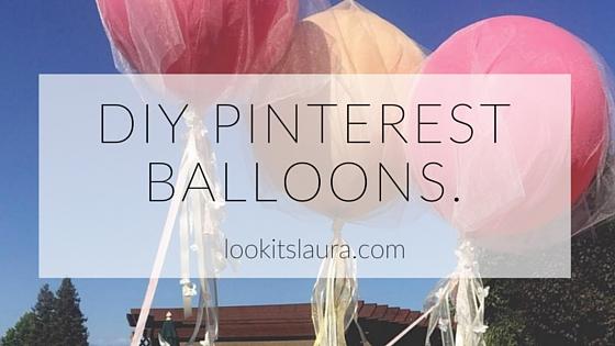 DIY Pinterest Balloons.