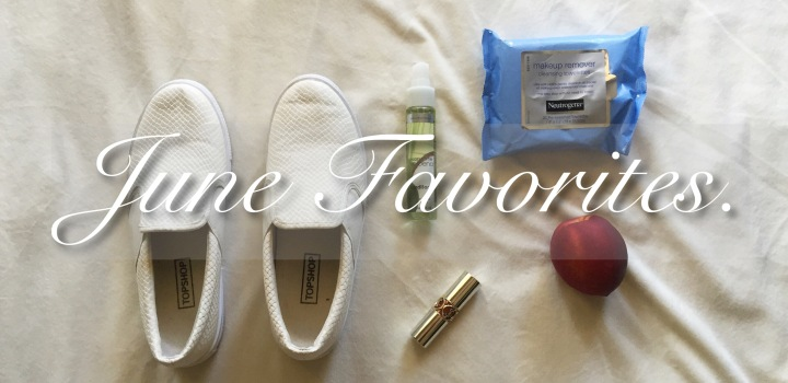 June Favorites.