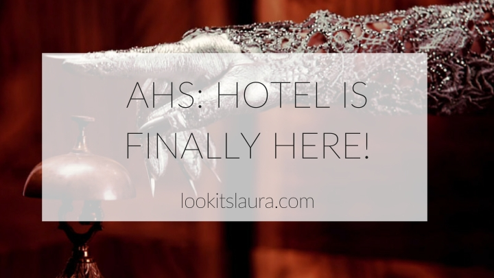 AHS: Hotel is finally here!