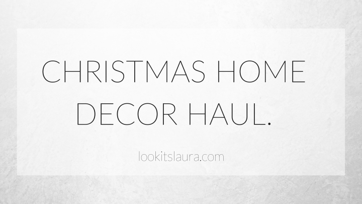 Christmas Home Decor Haul.