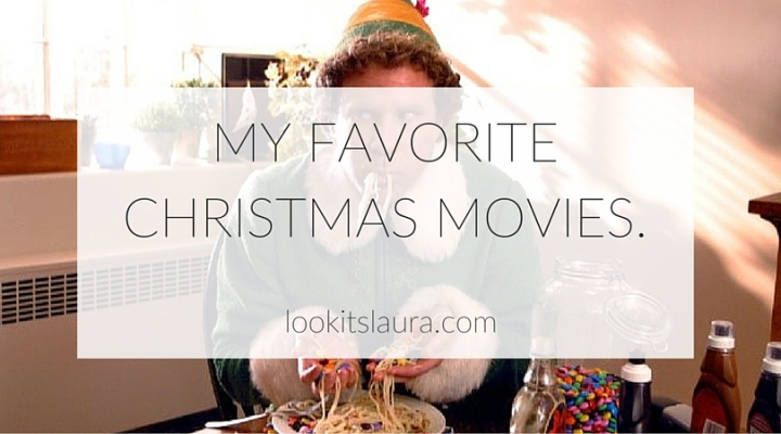 My Favorite Christmas Movies.