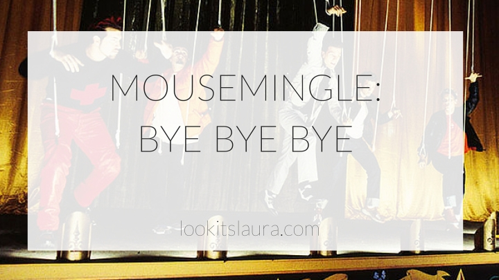 MouseMingle: BYE BYE BYE.