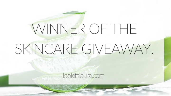 Winner of the Skincare Giveaway…