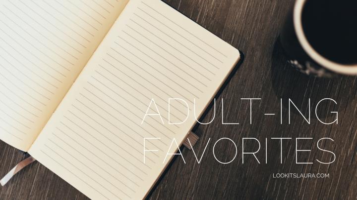 Adult-ing Favorites.